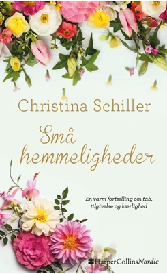 Små hemmeligheder Christina Schiller 9788771913323