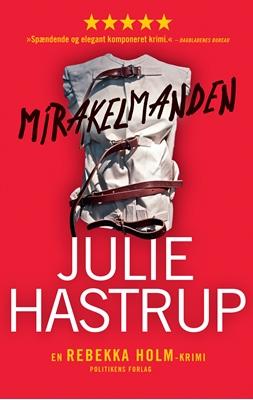 Mirakelmanden Julie Hastrup 9788740027686