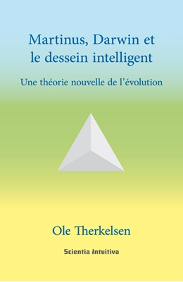 Martinus, Darwin et le dessein intelligent Ole Therkelsen 9788793235052