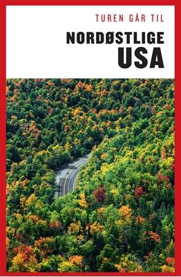 Turen Går til Nordøstlige USA Louise Kastrup Scheibel 9788740013047
