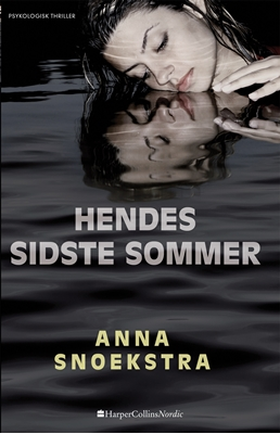 Hendes sidste sommer Anna Snoekstra 9788771910803