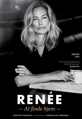 Renée - At finde hjem Renée Toft Simonsen, Andreas Fugl Thøgersen 9788756799614