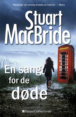 En sang for de døde Stuart MacBride 9788771912012