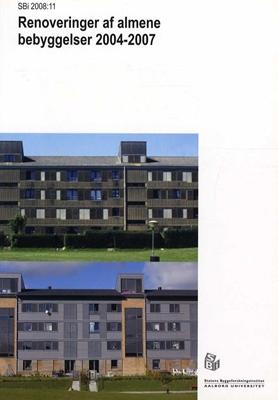 Renoveringer af almene bebyggelser 2004-2007 Claus Bech-Danielsen 9788756313377