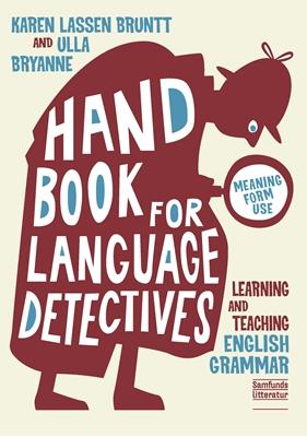 A Handbook for Language Detectives Ulla Bryanne, Karen Lassen Bruntt 9788759315736