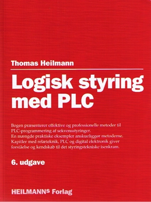 Logisk styring med PLC Thomas Heilmann 9788790603182