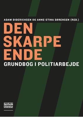 Den skarpe ende Adam Diderichsen, Anne-Stina Sørensen (red.) 9788759320549
