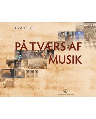 På Tværs af Musik Eva Fock 9788759820155
