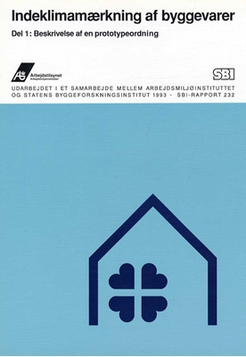 Indeklimamærkning af byggevarer - Beskrivelse af en prototypeordning Peter A. Nielsen, Peder Wolkoff 9788756308502