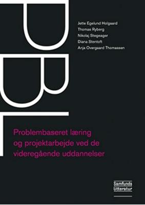 PBL Jette Egelund Holgaard, Nikolaj Stegeager, Thomas Ryberg, Diana Stentoft, Anja Overgaard Thomassen 9788759318782