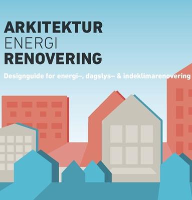 Arkitektur, energi, renovering Signe Kongebro, Rob Marsh, Lise Mansfeldt Faurbjerg 9788792739568