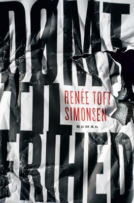 Dømt til frihed Renée Toft Simonsen 9788740031720