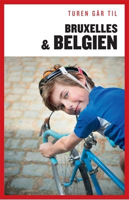 Turen går til Bruxelles og Belgien Margrethe Lykke Eriksen 9788740033557