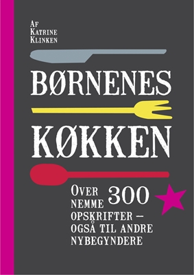 Børnenes køkken Katrine Klinken 9788740009446
