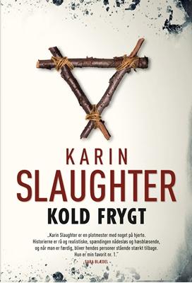 Kold frygt (pb stort format) Karin Slaughter 9788792845054