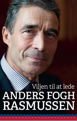 Viljen til at lede Anders Fogh Rasmussen 9788740030648