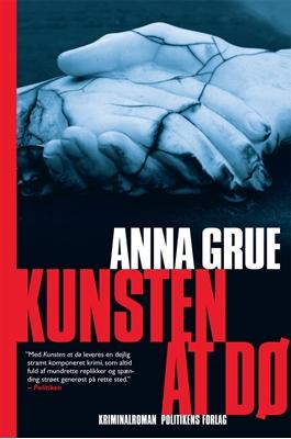Kunsten at dø Anna Grue 9788740013986