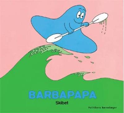 Barbapapa - Skibet Annette Tison 9788756792172