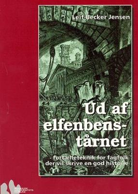 Ud af elfenbenstårnet Leif Becker Jensen 9788759304587