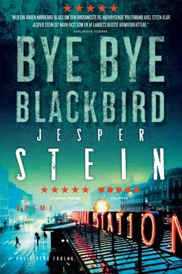 Bye bye Blackbird Jesper Stein 9788740019452