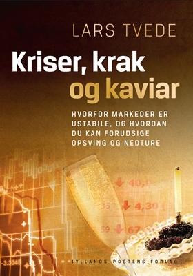 Kriser, krak og kaviar Lars Tvede 9788740022018