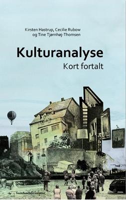 Kulturanalyse K. Hastrup, T. Tjørnhøj-Thomsen, C. Rubow 9788759314968