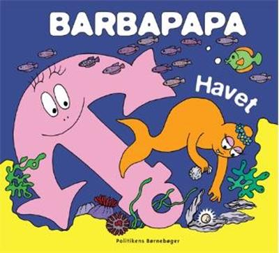 Barbapapa - Havet Annette Tison 9788756792165
