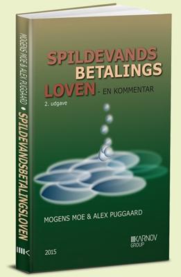 Spildevandsbetalingsloven Mogens Moe, Alex Puggaard 9788761936387