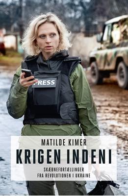 Krigen indeni Matilde Kimer 9788740028348