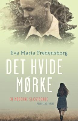 Det hvide mørke Eva Maria Fredensborg 9788740026962