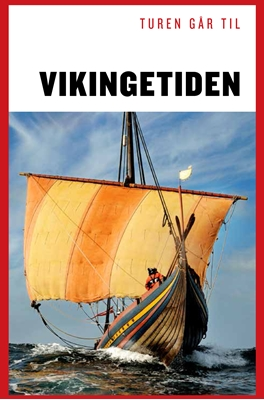 Turen går til Vikingetiden  9788740029710