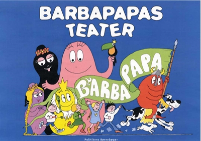 Barbapapas teater Annette Tison 9788740008623
