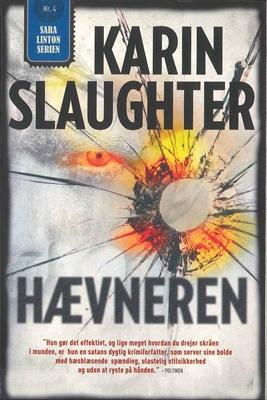 Hævneren (pb stort format) Karin Slaughter 9788792845047