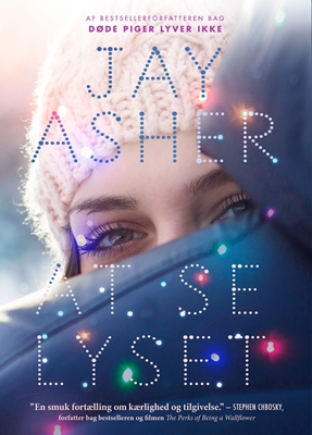 At se lyset Jay Asher 9788740036817