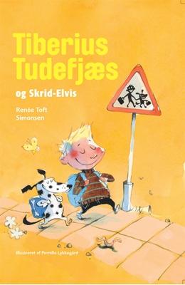 Tiberius Tudefjæs  og Skrid Elvis Renée Toft Simonsen 9788740015249