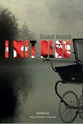 I mit blod Elisabeth Norebäck 9788740041569