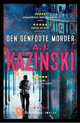 Den genfødte morder Anders Rønnow Klarlund, Jacob Weinreich, A.J. Kazinski 9788740042788