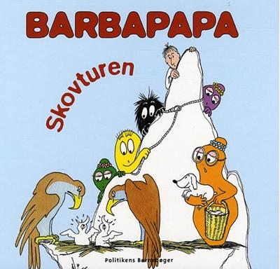Barbapapa - Skovturen Annette Tison 9788756792240