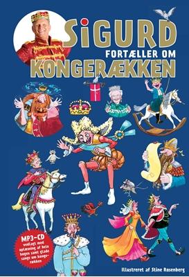 Sigurd fortæller om kongerækken Sigurd Barrett 9788740041958