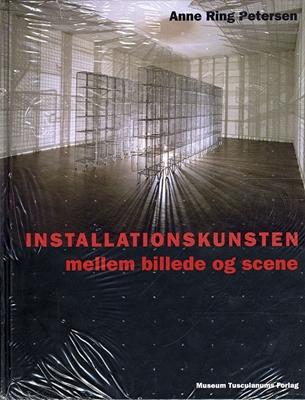 Installationskunsten Anne Ring Petersen 9788763531061