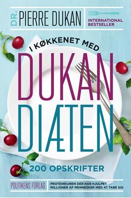 I køkkenet med Dukan diæten Pierre Dukan 9788740009941