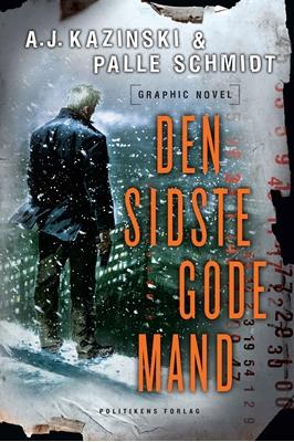 Den sidste gode mand - graphic novel Palle Schmidt, A.J. Kazinski 9788740034073
