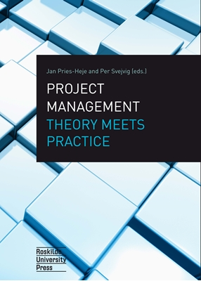 Project Management Theory Meets Practice Jan Pries-Heje, Per Svejvig (red.) 9788778674616