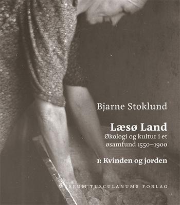 Læsø Land bind 1 + 2 Bjarne Stoklund 9788763544290