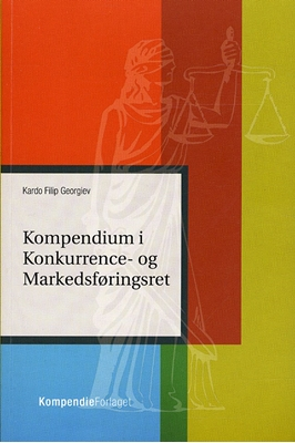 Kompendium i Konkurrence- og Markedsføringsret Kardo Filip Georgiev 9788792678263