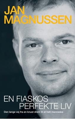 En fiaskos perfekte liv Jan Magnussen 9788798982630
