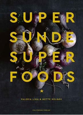 Supersunde superfoods Mette Helbæk, Valeria Lima 9788740030631