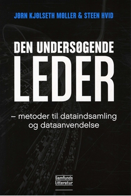 Den undersøgende leder Jørn Kjølseth Møller, Steen Hvid 9788759315156