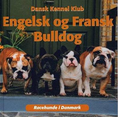 Engelsk og fransk bulldog  9788778574169