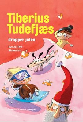 Tiberius Tudefjæs dropper julen Renée Toft Simonsen 9788740022087